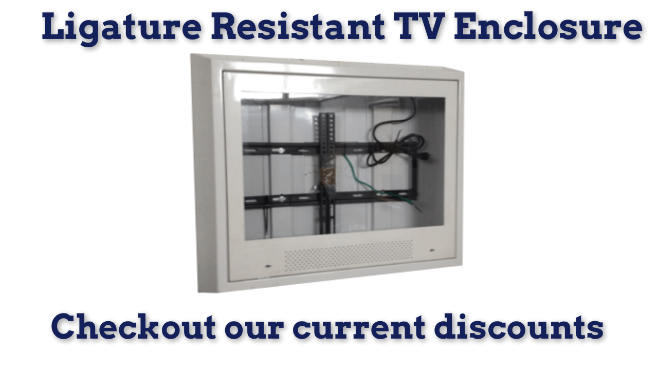TVs in Psych Rooms - ligature resistant TV enclosure