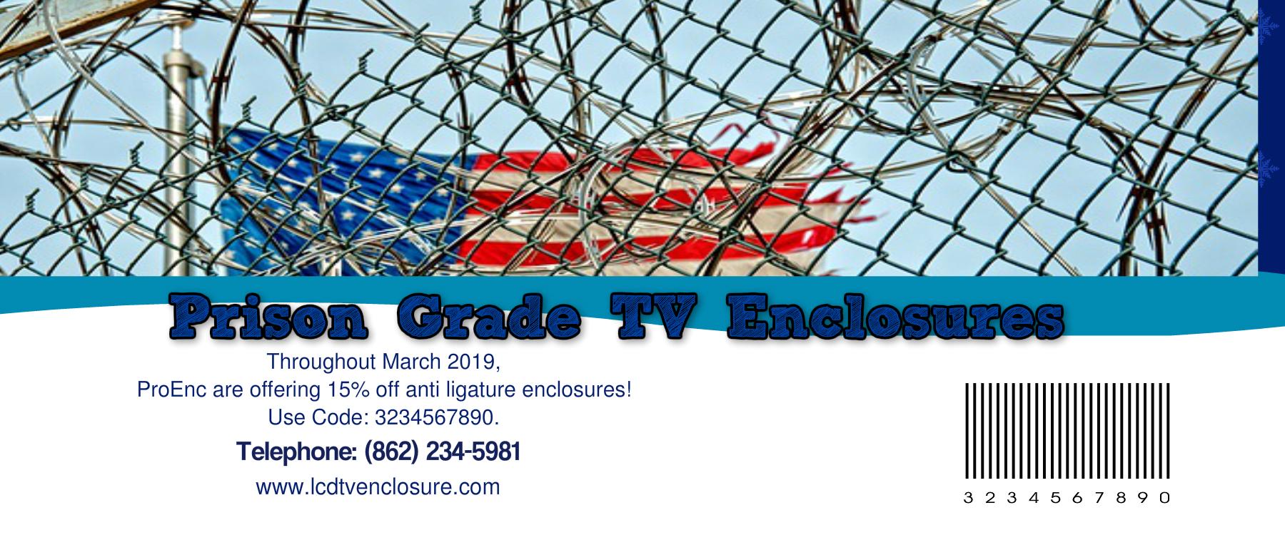 Suicide resistant tv enclosure coupon