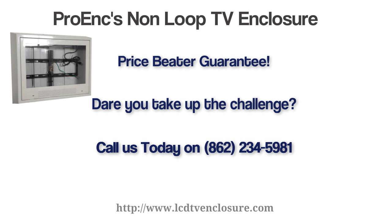 non loop tv enclosure by proenc